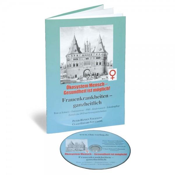 Frauenkrankheiten - ganzheitlich integrativ! Inkl. DVD