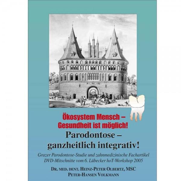 Parodontose - ganzheitlich integrativ! Inkl. DVD