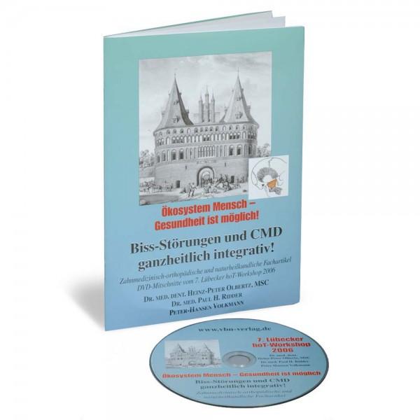 Bissstörungen und CMD - ganzheitlich integrativ! Inkl. DVD